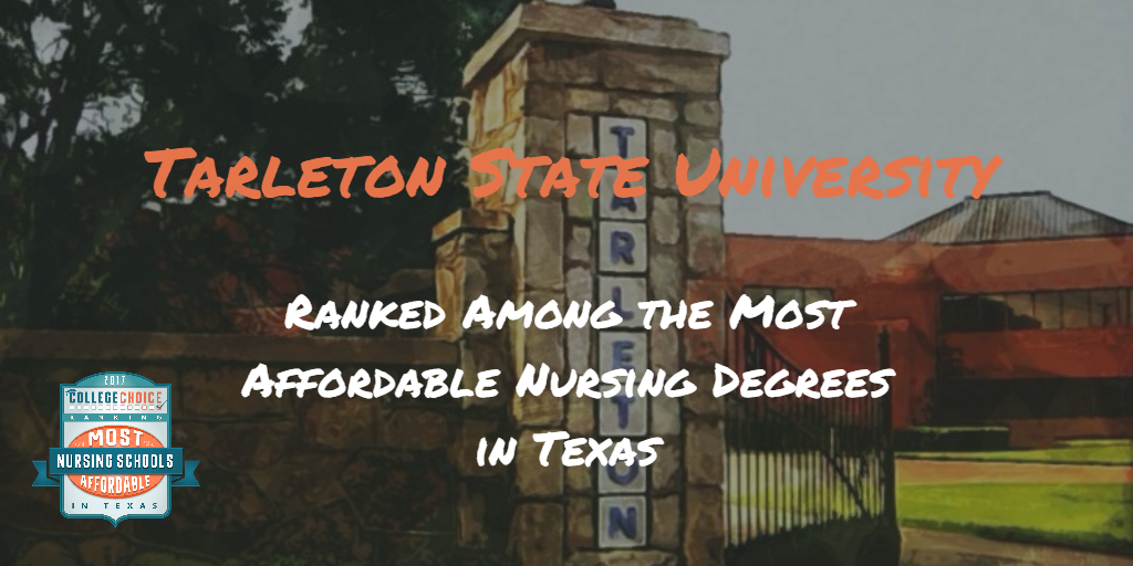 Tarleton nursing program named sixth most affordable in state