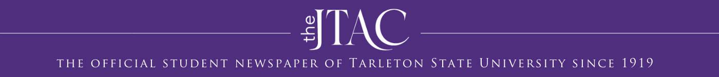 The Official Student Newspaper of Tarleton State University since 1919